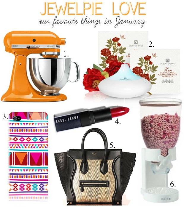 JewelPie Love: Our Favourite Things in January