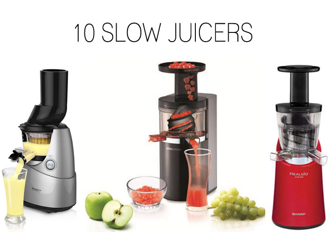 Slow Juicer : 10 slow juicers for healthier juicing JewelPie